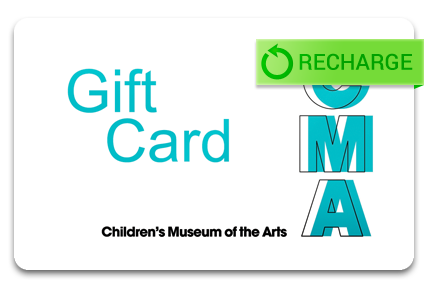 Recharge your Children's Museum of the Arts Card